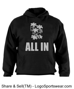 Limited Edition All In Poker Hoodie Design Zoom